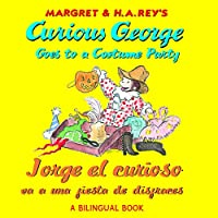 Jorge el curioso va a una fiesta de disfraces/Curious George Goes to a Costume Party (Bilingual)