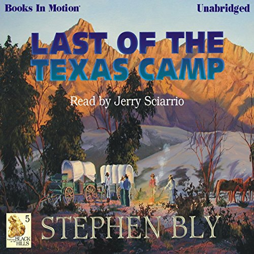 Last of the Texas Camp audiobook cover art
