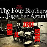 The Four Brothers... Together Again