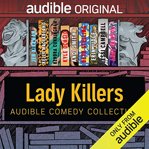 『Audible Comedy Collection: Lady Killers』のカバーアート