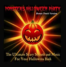 The Ultimate Scary Sounds and Music for Your Halloween Bash (Bonus Track Version)