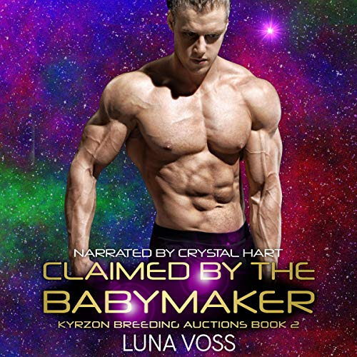 Claimed by the Babymaker (A SciFi Alien Warrior Romance) cover art