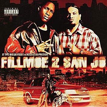 Fillmoe 2 San Jo