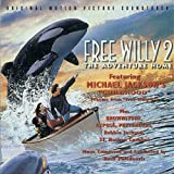 FREE WILLY 2: THE ADVENTURE HOME ORIGINAL MOTION PICTURE SOUNDTRACK