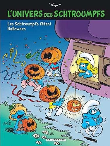 L'Univers des Schtroumpfs - tome 5 - Les Schtroumpfs fêtent Halloween