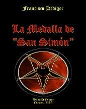 """La Medalla de """"San Simón"""" (WIE nº 245) (Spanish Edition)"""