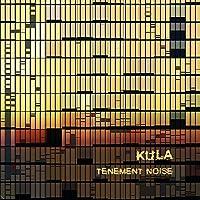 Tenement Noise by Kula (2015-05-03)