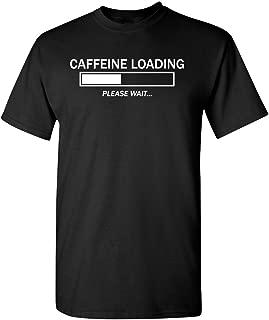 caffeine loading t shirt