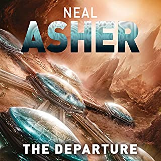 The Departure     Owner Trilogy, Book 1              By:                                                                                                                                 Neal Asher                               Narrated by:                                                                                                                                 Peter Noble                      Length: 16 hrs and 52 mins     327 ratings     Overall 4.1