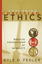 Best biblical foundation of christian ethics Reviews