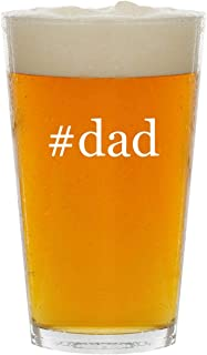 #dad - Glass Hashtag 16oz Beer Pint