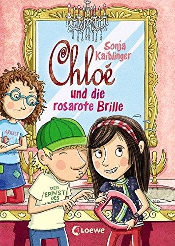 Chloé und die rosarote Brille: Band 3