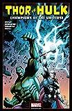 Thor vs. Hulk: Champions of the Universe (Thor vs. Hulk: Champions of the Universe (2017)) (English Edition)