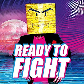 Ready To Fight (feat. AndrePlusPlus & Vincent Lee)