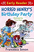 Horrid Henry's Birthday Party (Early Reader)