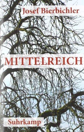 Mittelreich: Roman von Bierbichler. Josef (2011) Gebundene Ausgabe