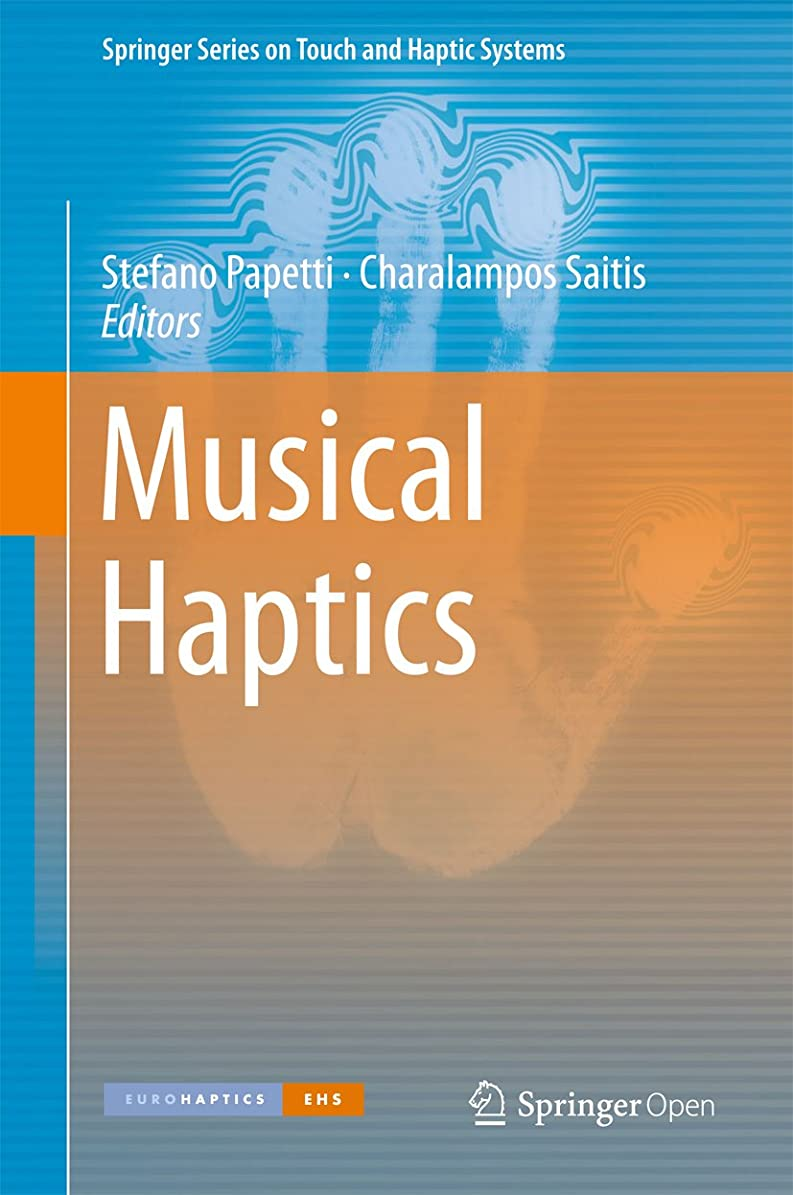 教えて合金中でMusical Haptics (Springer Series on Touch and Haptic Systems) (English Edition)