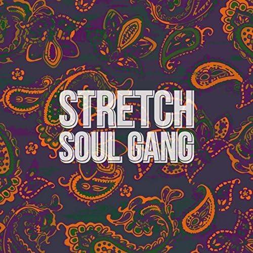 Stretch Soul Gang
