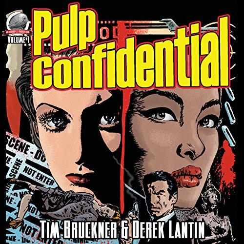 Pulp Confidential, Volume 1 audiobook cover art