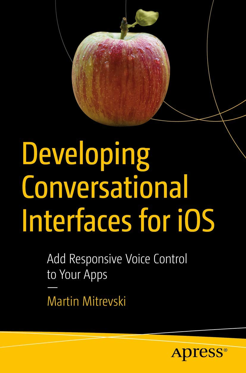 Image OfDeveloping Conversational Interfaces For IOS: Add Responsive Voice Control To Your Apps