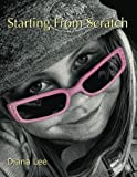 Starting From Scratch: A plethora of information for creating scratchboard art in black & ...