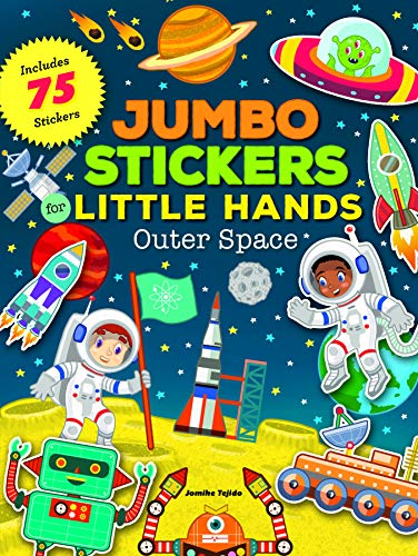 Jumbo Stickers for Little Hands: Outer Space: Includes 75 Stickers
