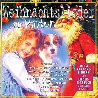 26 Weihnachtslieder zum Mitsingen für Kinder (incl. 4 Karaoke Lieder mit Text zum Mitsingen und Musik)