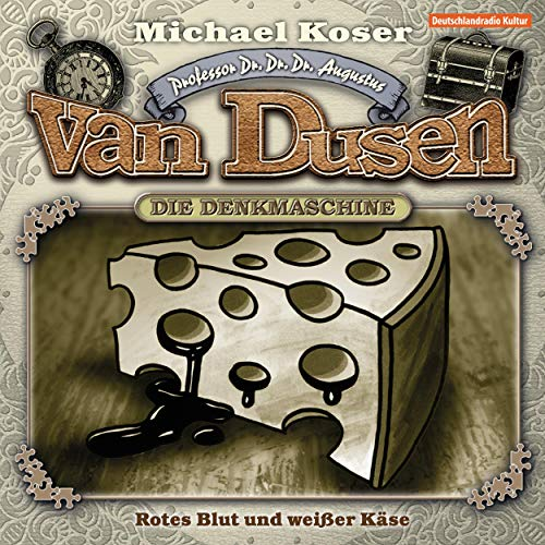 Rotes Blut und weißer Käse Audiobook By Michael Koser cover art