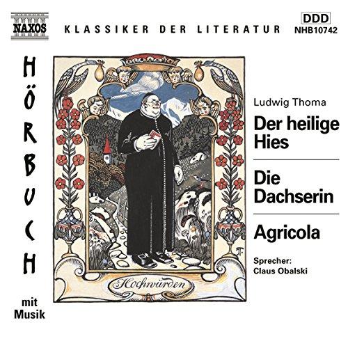 Der heilige Hies - Die Dachserin - Agricola Titelbild