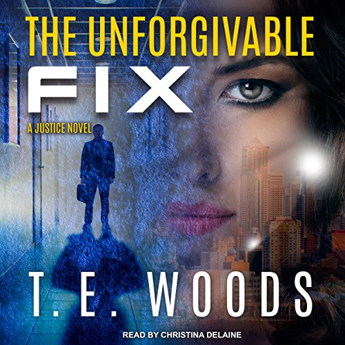 The Unforgivable Fix audiobook cover art