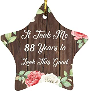 88th Birthday Took Me 88 Years to Look This Good - Star Wood Ornament A Christmas Tree Hanging Decor - for Friend Kid Daug...