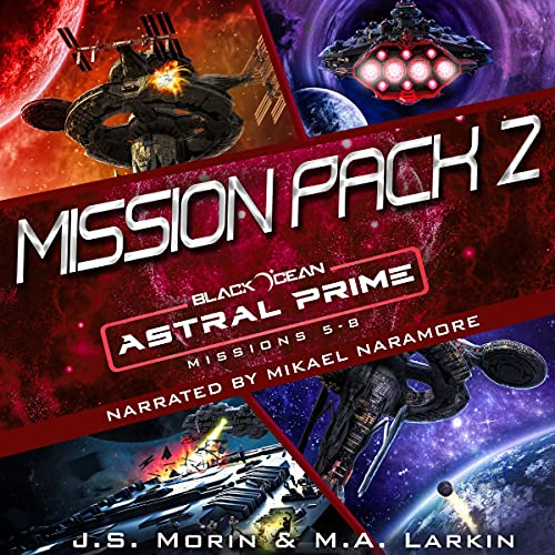 Astral Prime Mission: Pack 2 Audiobook By J.S. Morin, M. A. Larkin cover art