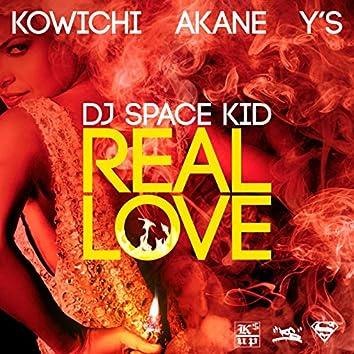 REAL LOVE (feat. KOWICHI, AKANE & Y'S)