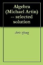 Algebra (Michael Artin) selected solutions