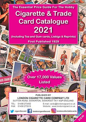 Cigarette & Trade Card Catalogue 2021: Including Tea and Gum Cards, Liebig & Reprints 2021