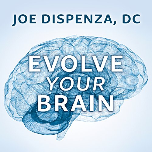 Evolve Your Brain audiobook cover art