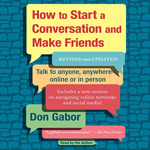 How to Start a Conversation and Make Friends audiobook cover art