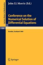 Conference on the Numerical Solution of Differential Equations: Held in Dundee/Scotland, June 23-27, 1969