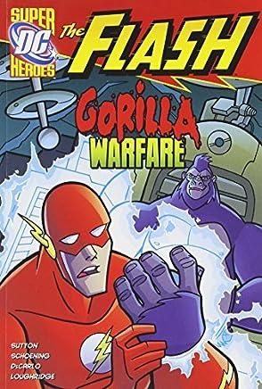 Gorilla Warfare (The Flash) by Laurie S. Sutton (2011-01-01)