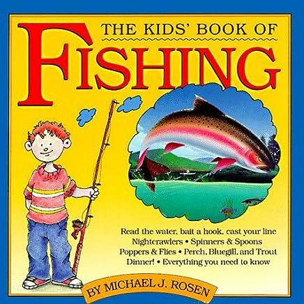 The Kids Book of Fishing by Michael J. Rosen (1991-01-06)