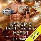 Razor's Traitorous Heart: The Alliance, Book 2