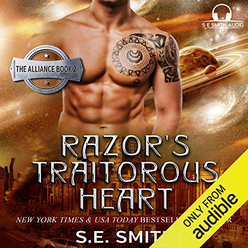 Razor's Traitorous Heart: The Alliance, Book 2