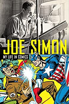 Joe Simon  My Life in Comics