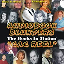 Audiobook Blunders: The Books In Motion 'Gag Reel'