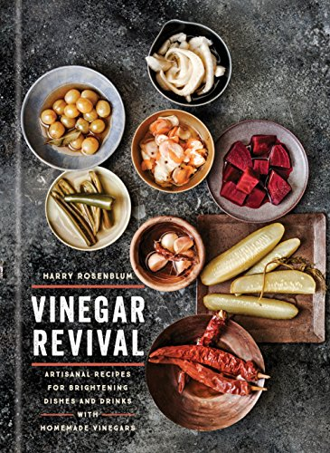 Vinegar Revival Cookbook: Artisanal Recipes for Brightening Dishes and Drinks with Homemade Vinegars (English Edition)