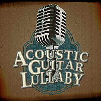 Acoustic Guitar Lullaby