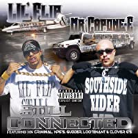 Still Connected by Lil Flip & Mr Capone-E (2008-02-19)