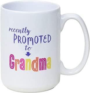 Recently Promoted To Grandma Mug For New Grandmothers (Pink-Grandma)
