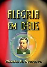 Alegria Em Deus (Portuguese Edition)