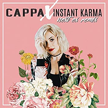 Next Ex (Instant Karma Remix)